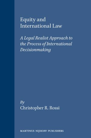Cover Equity and International Law: A Legal Realist Approach to the Process of International Decisionmaking