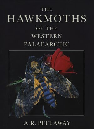 Cover The Hawkmoths of the Western Palaearctic