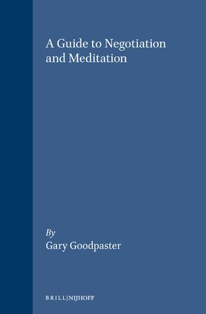 Cover A Guide to Negotiation and Meditation