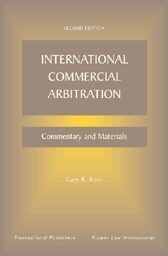 Cover International Commercial Arbitration: Commentary and Materials