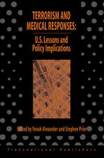 Terrorism and Medical Responses: U.S. Lessons and Policy Iimplications