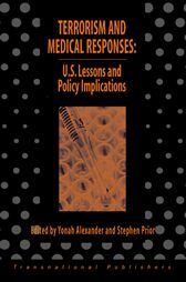 Cover Terrorism and Medical Responses: U.S. Lessons and Policy Iimplications