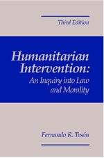 Cover Humanitarian Intervention: An Inquiry Into Law and Morality, 3rd Edition