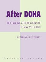 Cover After Doha: The Changing Attitude and Ideas of the New WTO Round