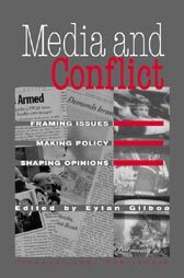 Cover Media and Conflict: Framing Issues, Making Policy, Shaping Opinions