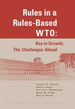 Cover Rules in a Rules-Based WTO: Key to Growth; The Challenges Ahead