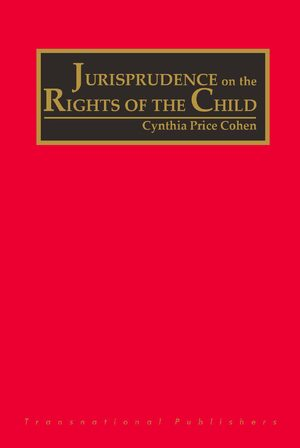 Cover The Jurisprudence on the Rights of the Child (4 vols)