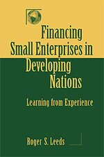 Cover Financing Small Enterprises in Developing Nations: Learning from Experience