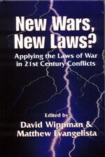 Cover New Wars, New Laws? Applying Laws of War in 21st Century Conflicts