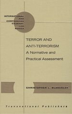 Cover Terrorism and Anti-Terrorism: A Normative and Practical Assessment