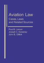 Aviation Law: Cases, Laws, and Related Sources