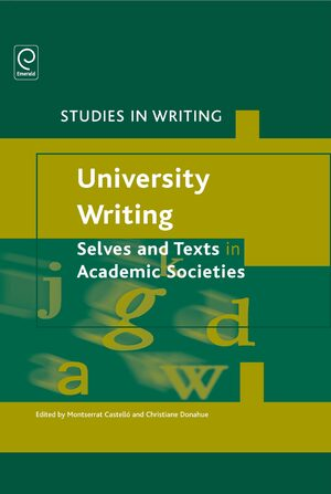 Cover University Writing: Selves and Texts in Academic Societies