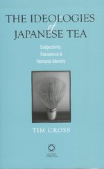 Cover The Ideologies of Japanese Tea
