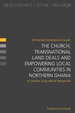 Cover The Church, Transnational Land Deals and Empowering Local Communities in Northern Ghana