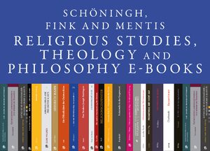 Cover Schöningh, Fink and mentis Religious Studies, Theology and Philosophy E-Books Online, Collection 2007-2012