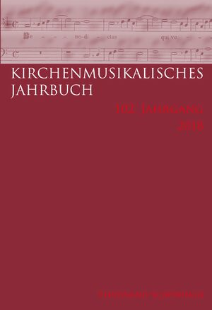 Cover Kirchenmusikalisches Jahrbuch - 102. Jahrgang 2018