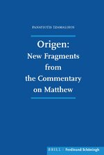Cover Origen: New Fragments from the Commentary on Matthew