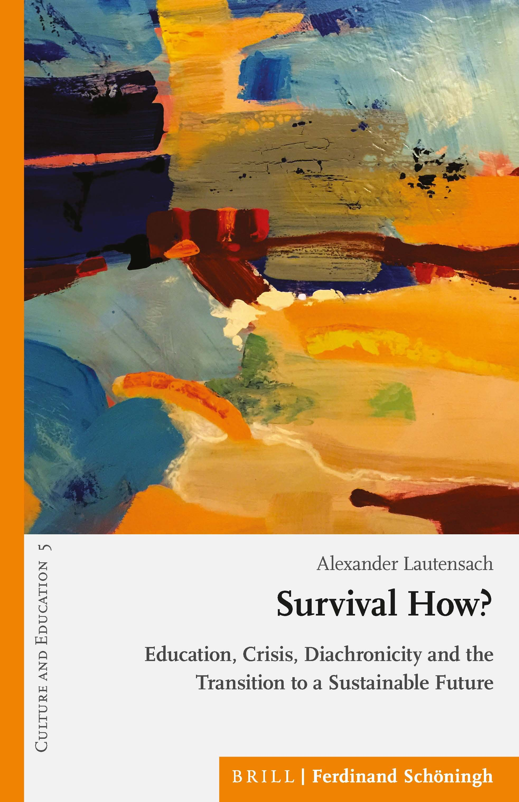 Chapter 15 Educating as if Sustainability Mattered in Survival How