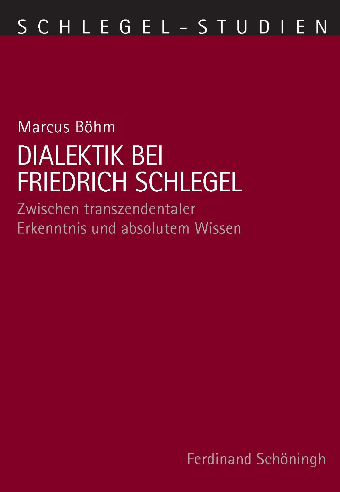 Schlegel In Dialektik Bei Friedrich Schlegel
