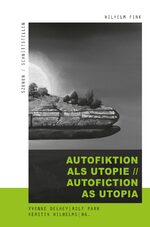Cover Autofiktion als Utopie // Autofiction as Utopia