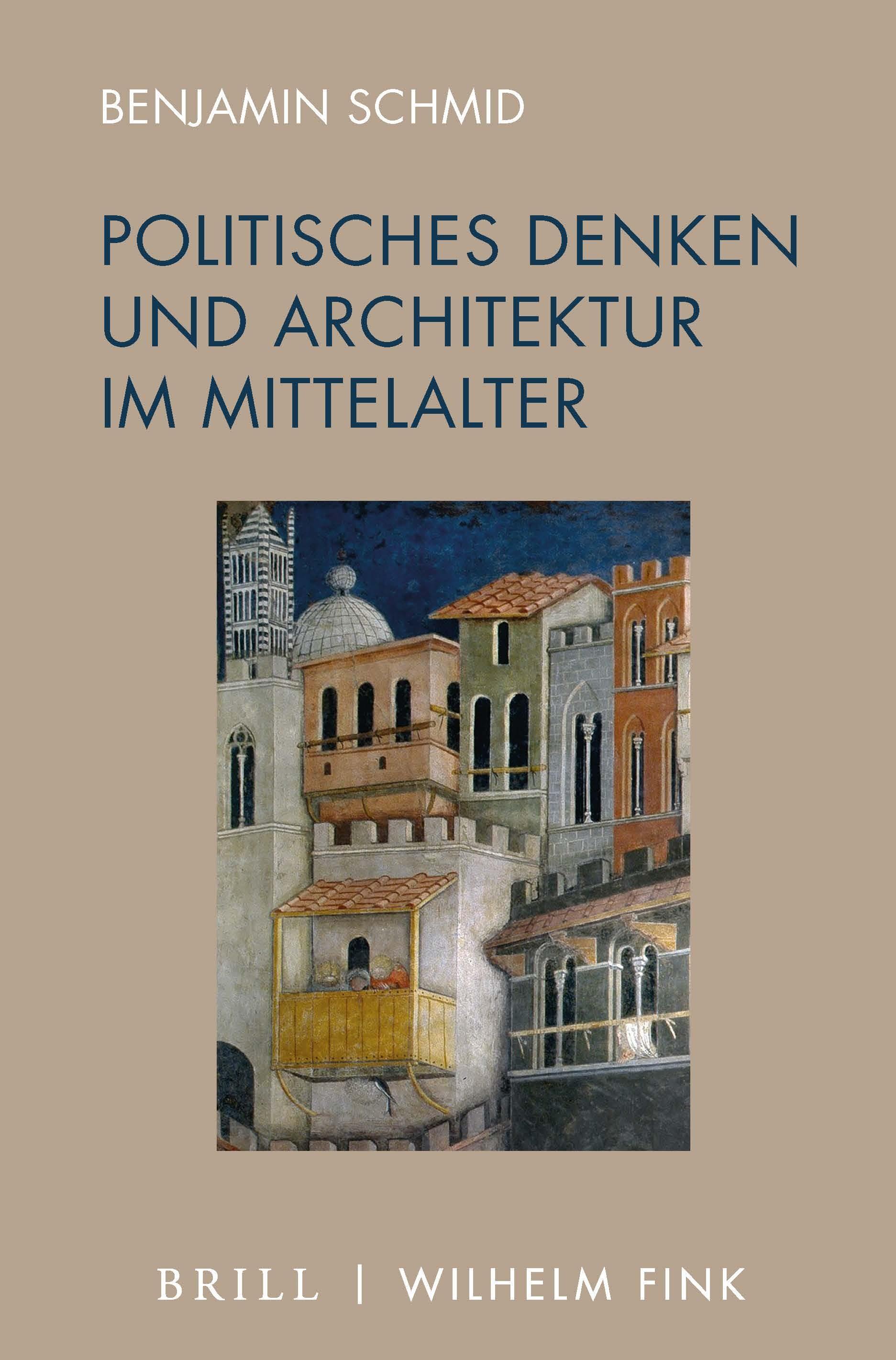 Zweiter Teil Die Architektur Des Denkens In Politisches Denken Und Architektur Im Mittelalter