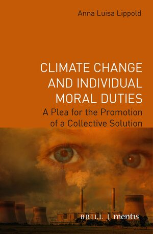 Cover Climate Change and Individual Moral Duties