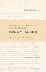 Cover Friedrich August von Hayek's Draft Biography of Ludwig Wittgenstein