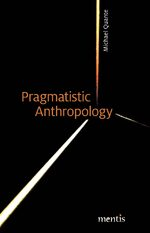 Cover Pragmatistic Anthropology