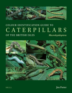 Cover Colour Identification Guide to Caterpillars of the British Isles. Macrolepidoptera