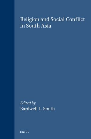 Cover Religion and Social Conflict in South Asia
