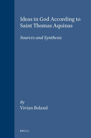 Ideas in God According to Saint Thomas Aquinas – Sources and