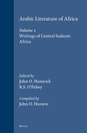 Cover Arabic Literature of Africa, Volume 2 Writings of Central Sudanic Africa