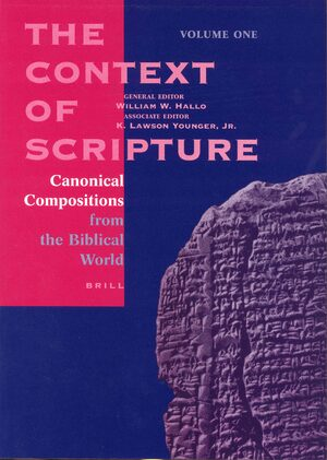 Cover The Context of Scripture, Volume 1 Canonical Compositions from the Biblical World
