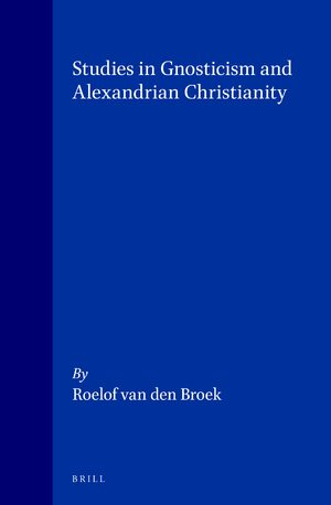 Cover Studies in Gnosticism and Alexandrian Christianity