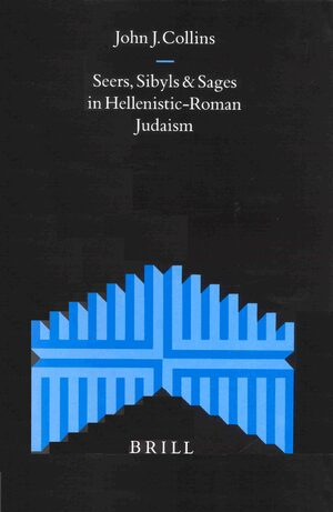 Cover Seers, Sibyls and Sages in Hellenistic-Roman Judaism