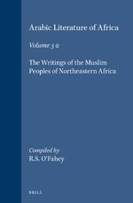 Cover Arabic Literature of Africa, Volume 3. The Writings of the Muslim Peoples of Northeastern Africa