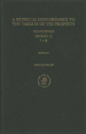 Cover Bilingual Concordance to the Targum of the Prophets, Volume 15 Ezekiel (I)