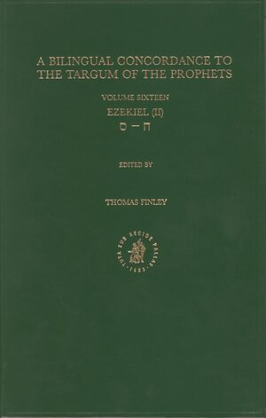 Cover Bilingual Concordance to the Targum of the Prophets, Volume 16 Ezekiel (II)
