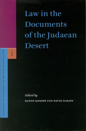Law in the Documents of the Judaean Desert