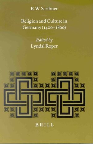 Cover Religion and Culture in Germany (1400-1800)