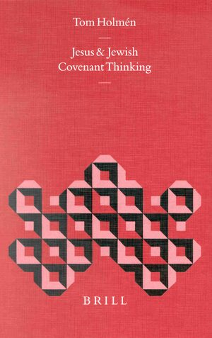 Cover Jesus and Jewish Covenant Thinking