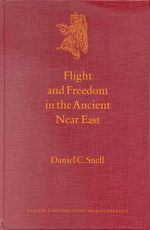 Cover Flight and Freedom in the Ancient Near East
