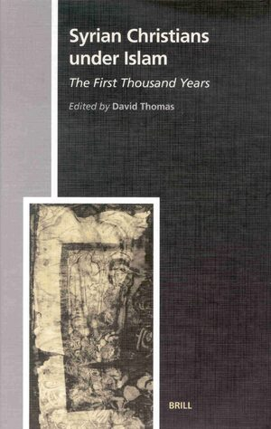 Cover Syrian Christians under Islam, the First Thousand Years