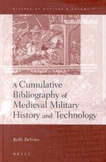 Cover A Cumulative Bibliography of Medieval Military History and Technology