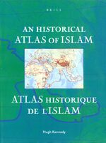 Cover An Historical Atlas of Islam / Atlas Historique de l'Islam