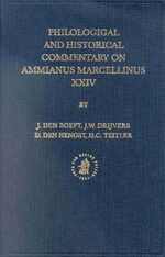 Cover Philological and Historical Commentary on Ammianus Marcellinus XXIV