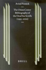 Cover The Orion Center Bibliography of the Dead Sea Scrolls (1995-2000)