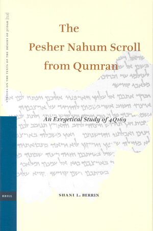 The Pesher Nahum Scroll from Qumran