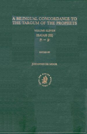 Cover Bilingual Concordance to the Targum of the Prophets, Volume 11 Isaiah (ayin - taw)