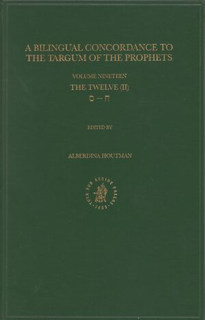 Cover Bilingual Concordance to the Targum of the Prophets, Volume 19 Twelve (chet – samekh)